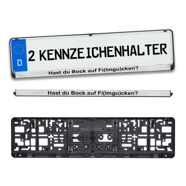 2 Stück Kennzeichenhalter mit CHROM LEISTE Hast du Bock Nummerschildhalter